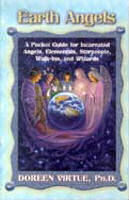 Earth Angels: A Pocket Guide For Incarnated Angels Starpeople Walk-Ins And Wizards