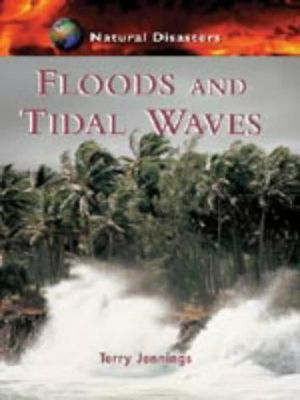 Natural Disasters: Floods and Tidal Waves