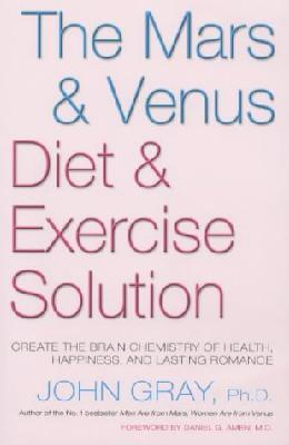 Mars and Venus Diet and Exercise Solution, The