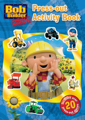 Bob the Builder : Press-Out Activity Book