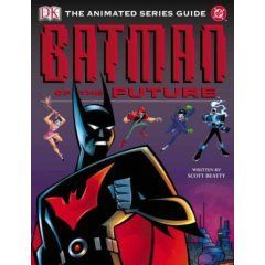 Batman of the Future Animated Series Guide