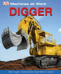 Digger (Machines at Work) - out of print
