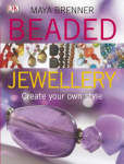 Beaded Jewellery : Create your own styl