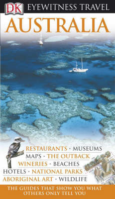 DK Eyewitness Travel Guide : Australia (6th edition 2008)