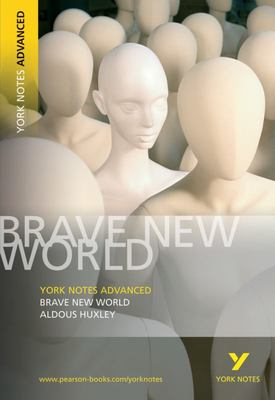 "York Notes Advanced - ""Brave New World"""
