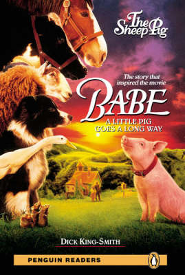 Babe - The Sheep Pig (Pearson Reader Level 2)