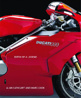 Ducati 999: Birth of a Legend