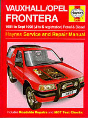 Vauxhall/Opel Frontera (NZ Isuzu MU) 1991-1998 Haynes Repair Manual