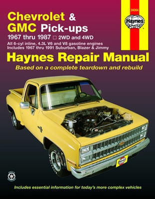 Chevrolet & GMC Pickups 1967-1991 Haynes Repair Manual