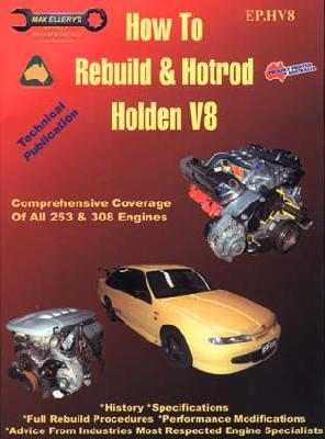 Holden V8 Engines - Rebuild and Hotrod