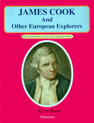 Developments in New Zealand History 1: James Cook and Other European Explorers