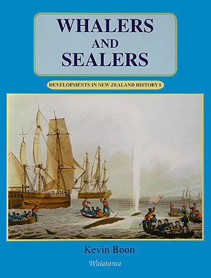 Developments in New Zealand History 1: Whalers and Sealers