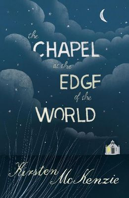 The Chapel at the Edge of the World
