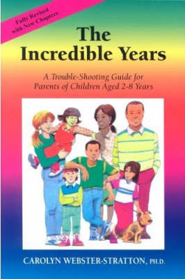 The Incredible Years: A Trouble-Shooting Guide for Parents of Children Aged 2-8 Years
