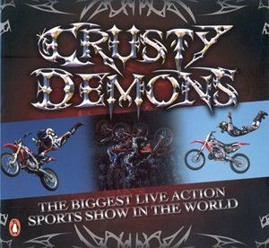 Crusty Demons: The Biggest Live Action Sports Show in the World