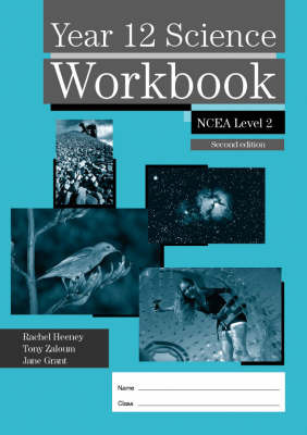 Year 12 Science Workbook - NCEA Level 2: Longman Write-on Notes ~