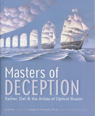 Masters of Deception: Escher, Dali and the Artists of Optical Illusion