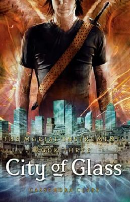 City of Glass (#3 Mortal Instruments)