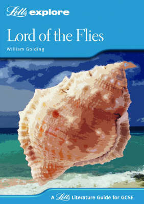 Letts Explore GCSE Lord of the Flies