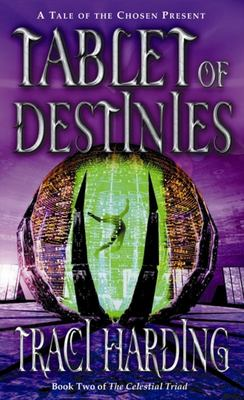 The Celestial Triad: Book 2: Tablet of Destinies