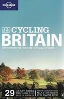Lonely Planet: Cycling Britain 2nd Ed