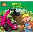 Benny and the Important Job (Bob the Builder Story Library #6)