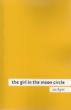 Girl in the Moon Circle, The