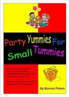 Party Yummies for Small Tummies