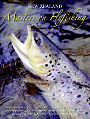 NZ Masters On Fly Fishing