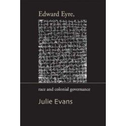 Edward Eyre, Race and Colonial Governance