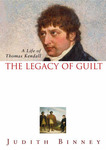 The Legacy of Guilt : A Life of Thomas Kendall