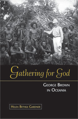 Gathering for God : George Brown in Oceania