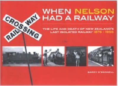 When Nelson Had a Railway