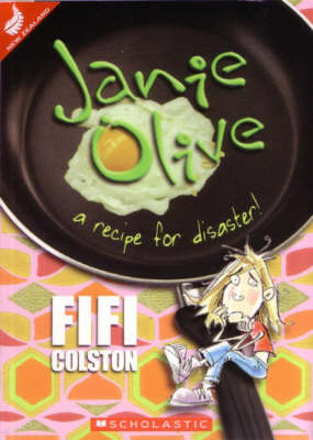 Janie Olive: A Recipe for Disaster!
