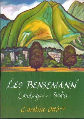 Leo Bensemann: Landscapes & Studies
