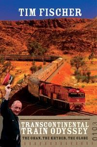 Transcontinental Train Journey: The Ghan, the Khyber, the Globe