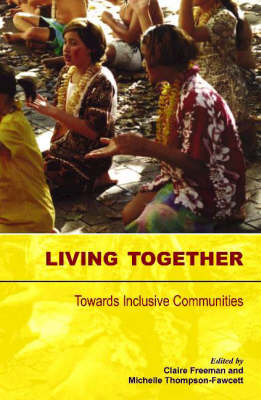 Living Together : Towards Inclusive Communities
