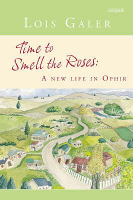 Time to Smell the Roses : A New Life in Ophir