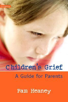 Children's Grief: A Guide for Parents