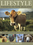 Lifestyle Farming in New Zealand : Managing Livestock on a Small Holding (Out of Print)