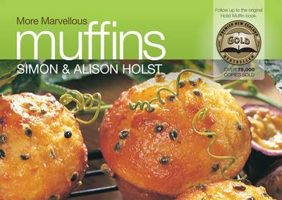Alison Holst's More Marvellous Muffins