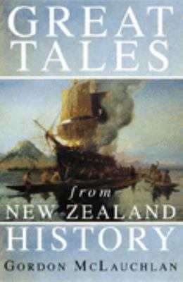 Great Tales from NZ History