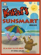 Kapai's Sunsmart Rules (Kapai's Keepsafe Children)