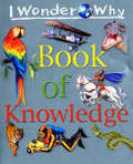 I Wonder Why Book of Knowledge (I Wonder Why)