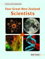 Four Great New Zealand Scientists