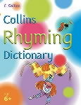 Collins Rhyming Dictionary: Ages 6+