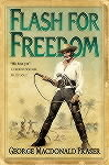 Flash for Freedom (The Flashman Papers #5)