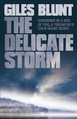 The Delicate Storm