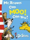 Mr. Brown Can Moo! Can You? - OUT OF PRINT