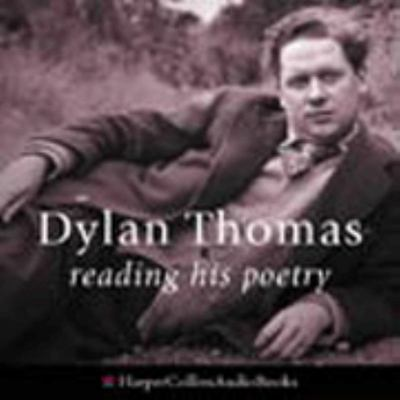 Dylan Thomas Reading His Poetry (2 CD Audios: 1 hour 53 mins)